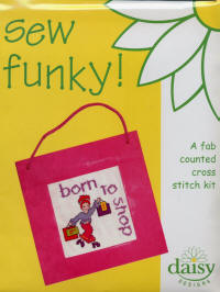Born to Shop Daisy Designs Sew Funky Kits